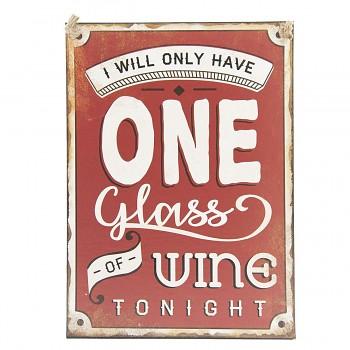 Plechová cedule ONE GLASS WINE